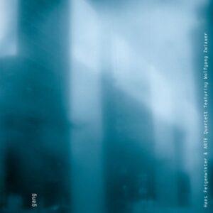 Gang - Hans Feigenwinter & Arte Quartett featuring Wolfgang Zwieauer