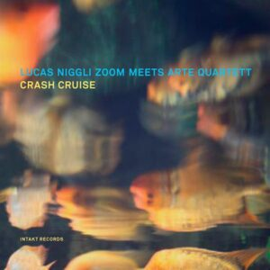Crash Cruise - Lucas Niggli Zoom meets ARTE Quartett
