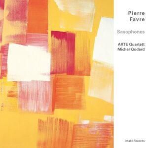 Saxophones - Pierre Favre & ARTE Quartett featuring Michel Godard